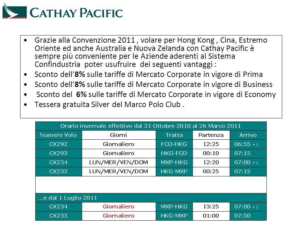 Grazie alla Convenzione 2011, volare per Hong Kong, Cina, Estremo Oriente ed anche Australia e Nuova Zelanda con Cathay Pacific è sempre più convenien