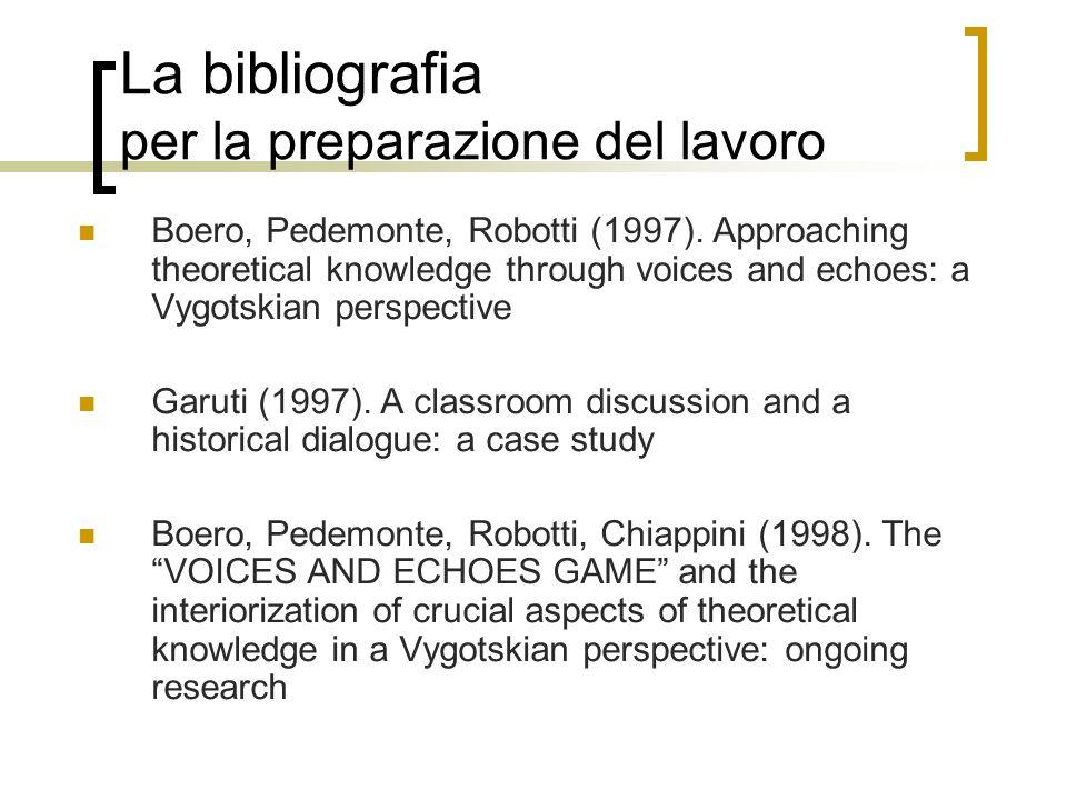 La bibliografia per la preparazione del lavoro Boero, Pedemonte, Robotti (1997).