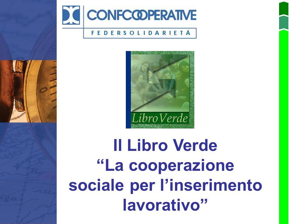 """Il Libro Verde """"La cooperazione sociale per l'inserimento lavorativo"""""""