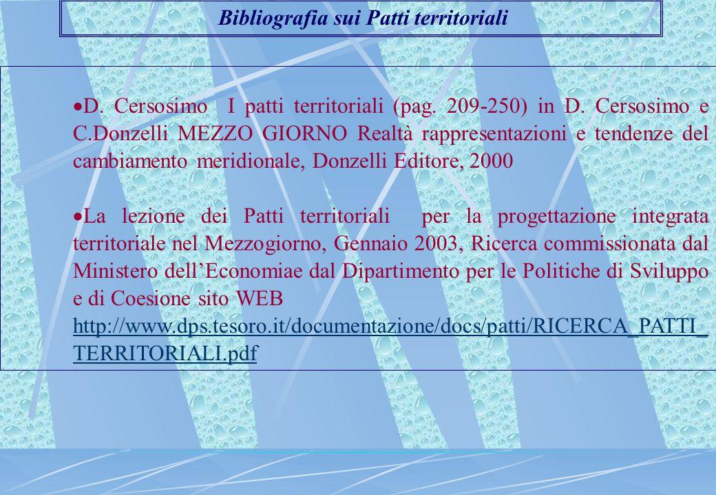 D. Cersosimo I patti territoriali (pag. 209-250) in D. Cersosimo e C.Donzelli MEZZO GIORNO Realtà rappresentazioni e tendenze del cambiamento meridi