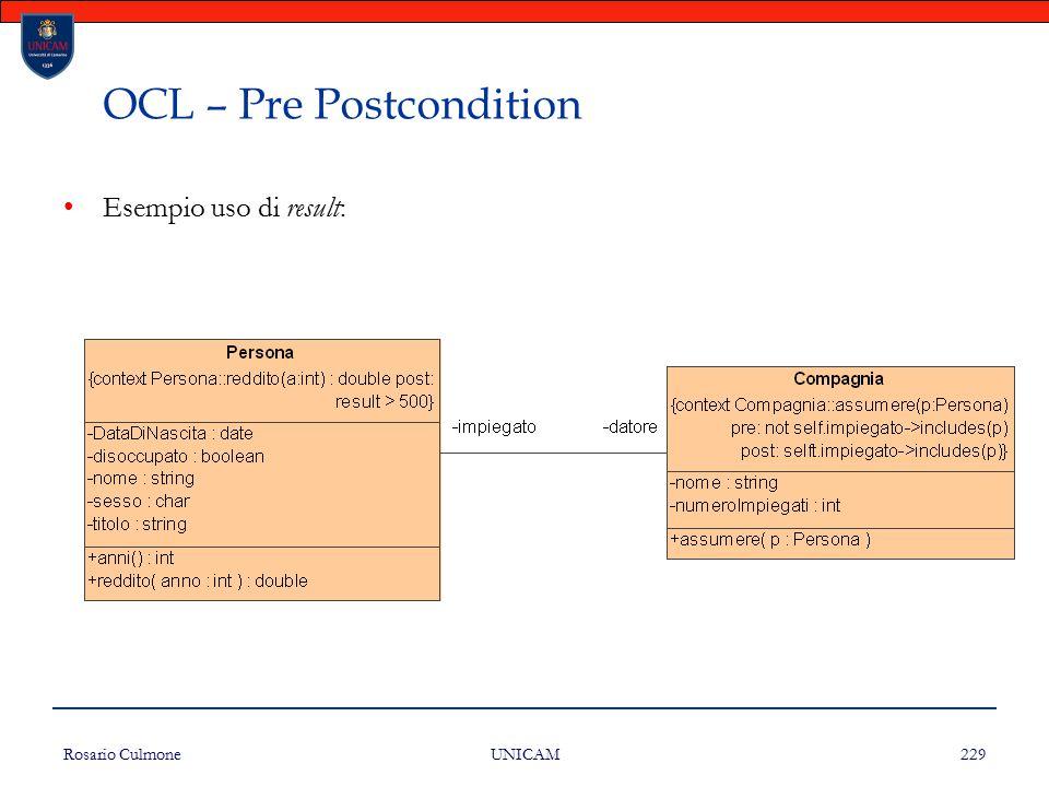 Rosario Culmone UNICAM 229 OCL – Pre Postcondition Esempio uso di result: