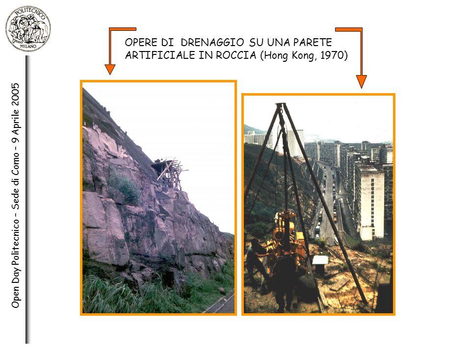 Open Day Politecnico – Sede di Como – 9 Aprile 2005 OPERE DI DRENAGGIO SU UNA PARETE ARTIFICIALE IN ROCCIA (Hong Kong, 1970)