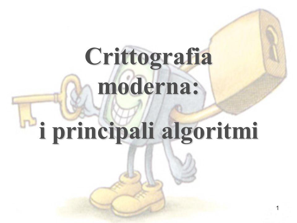 1 Crittografia moderna: i principali algoritmi
