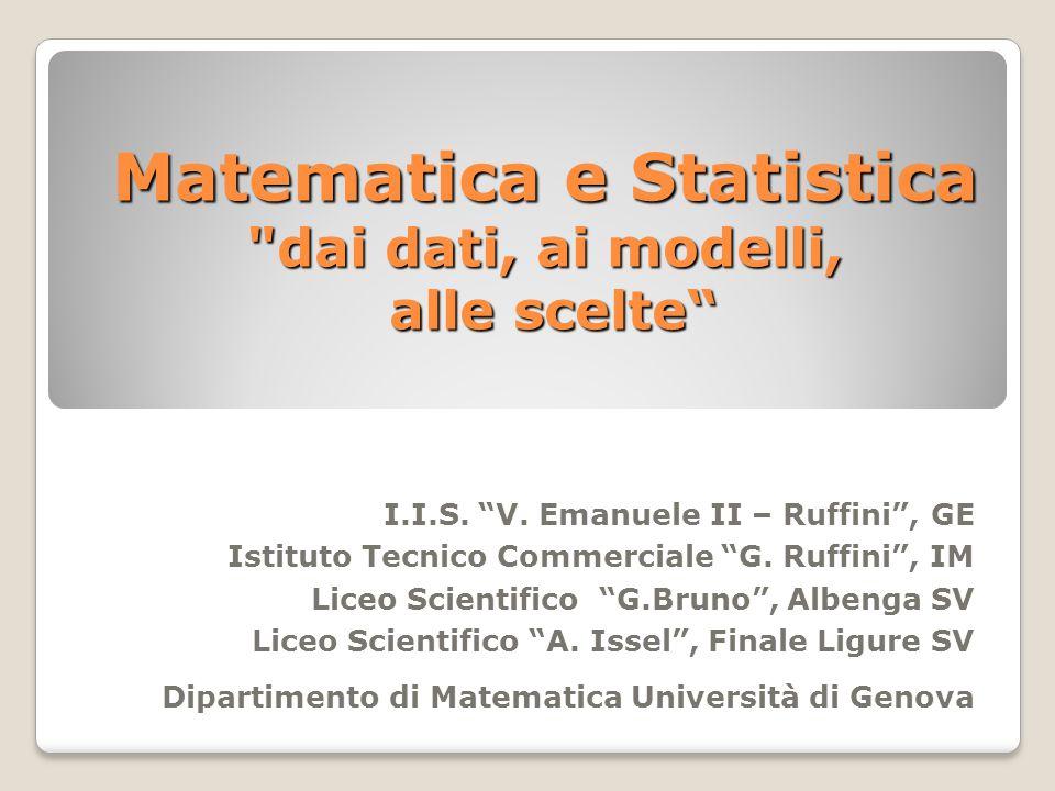 Matematica e Statistica dai dati, ai modelli, alle scelte I.I.S.