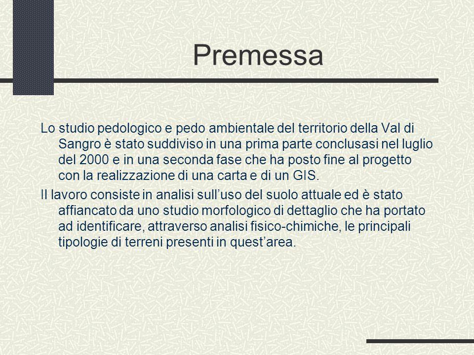 Premessa Lo studio pedologico e pedo ambientale del territorio della Val di Sangro è stato suddiviso in una prima parte conclusasi nel luglio del 2000 e in una seconda fase che ha posto fine al progetto con la realizzazione di una carta e di un GIS.
