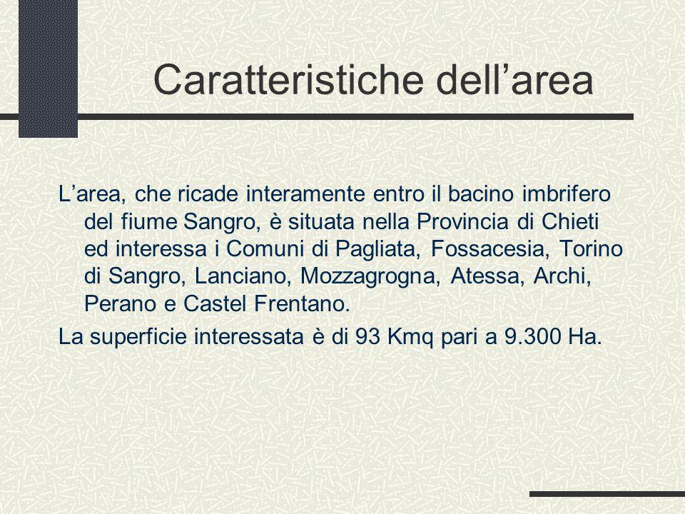 Caratteristiche dell'area L'area, che ricade interamente entro il bacino imbrifero del fiume Sangro, è situata nella Provincia di Chieti ed interessa i Comuni di Pagliata, Fossacesia, Torino di Sangro, Lanciano, Mozzagrogna, Atessa, Archi, Perano e Castel Frentano.