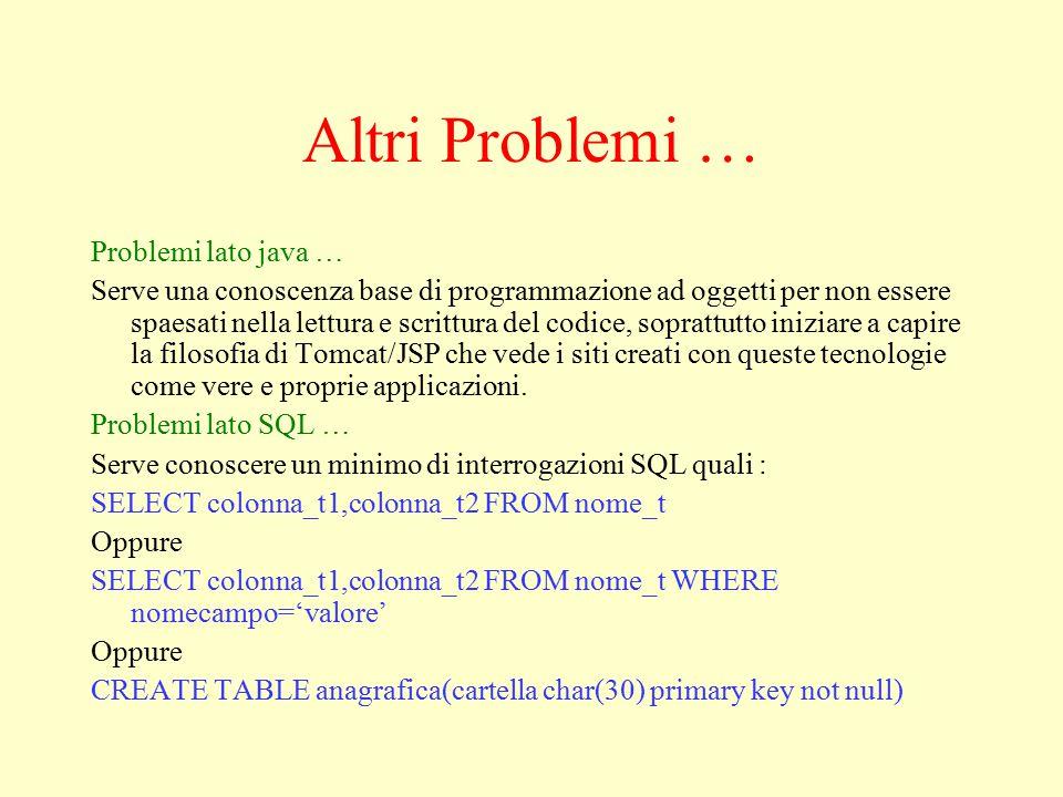 Problemi di connessione Altro problema riscontrato durante il progetto : Connessione con il database MySQL … Esistono infatti vari driver per la connessione ai database come JODBC (incluso in java).