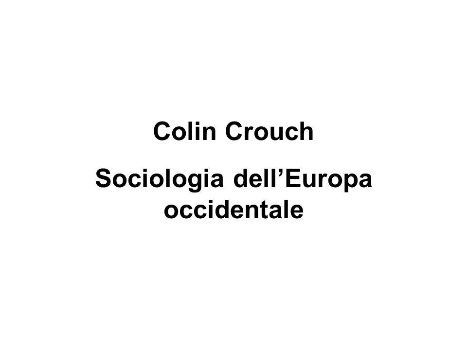 Colin Crouch Sociologia dell'Europa occidentale