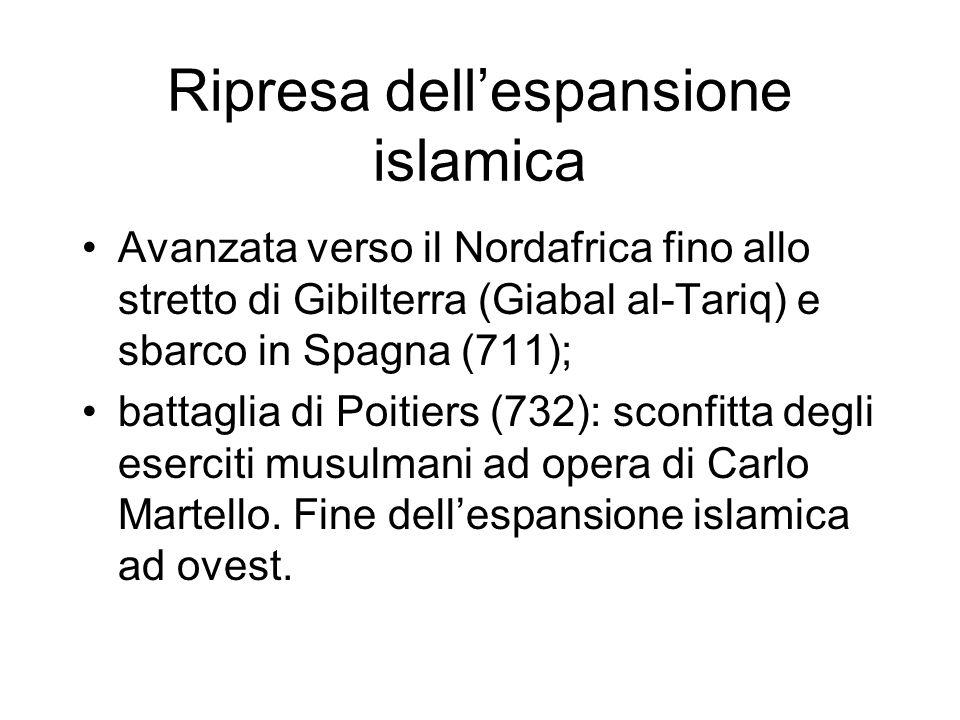 Ripresa dell'espansione islamica Avanzata verso il Nordafrica fino allo stretto di Gibilterra (Giabal al-Tariq) e sbarco in Spagna (711); battaglia di
