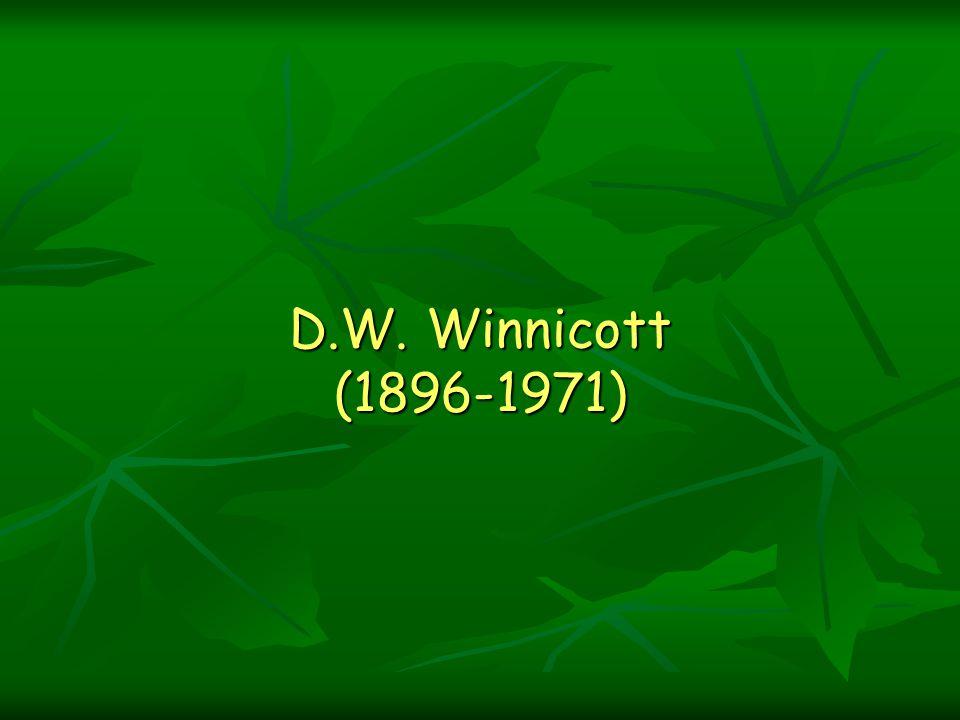D.W. Winnicott (1896-1971)