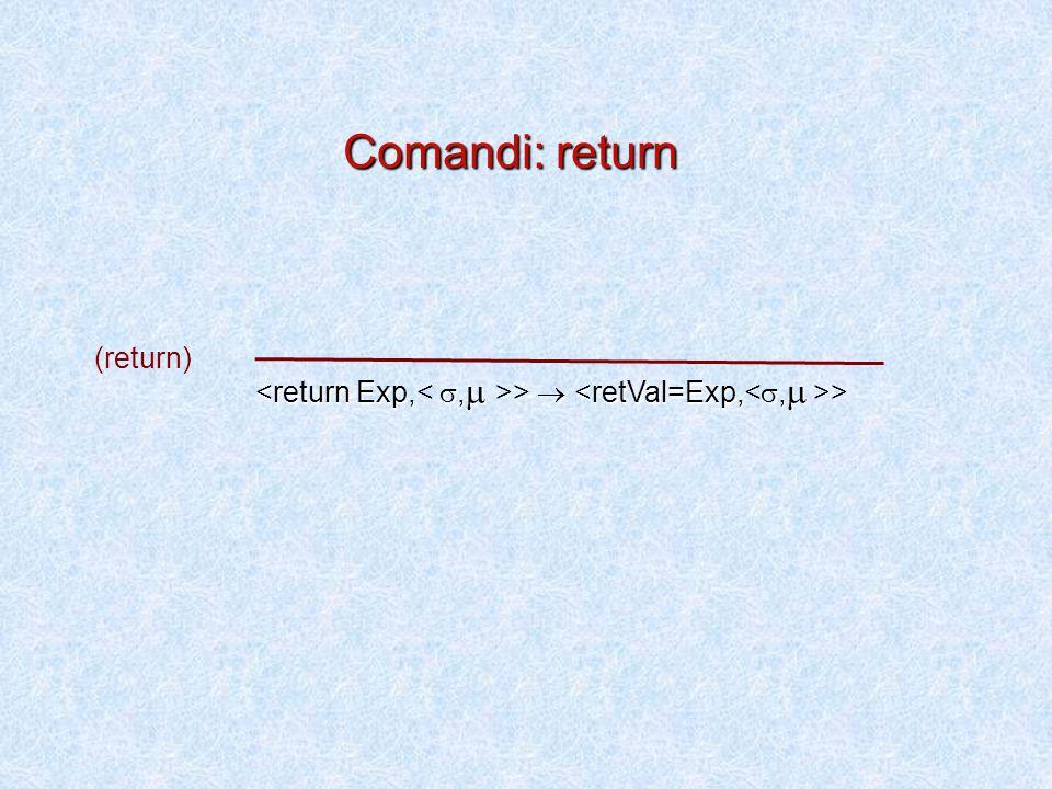 >  > (return) Comandi: return