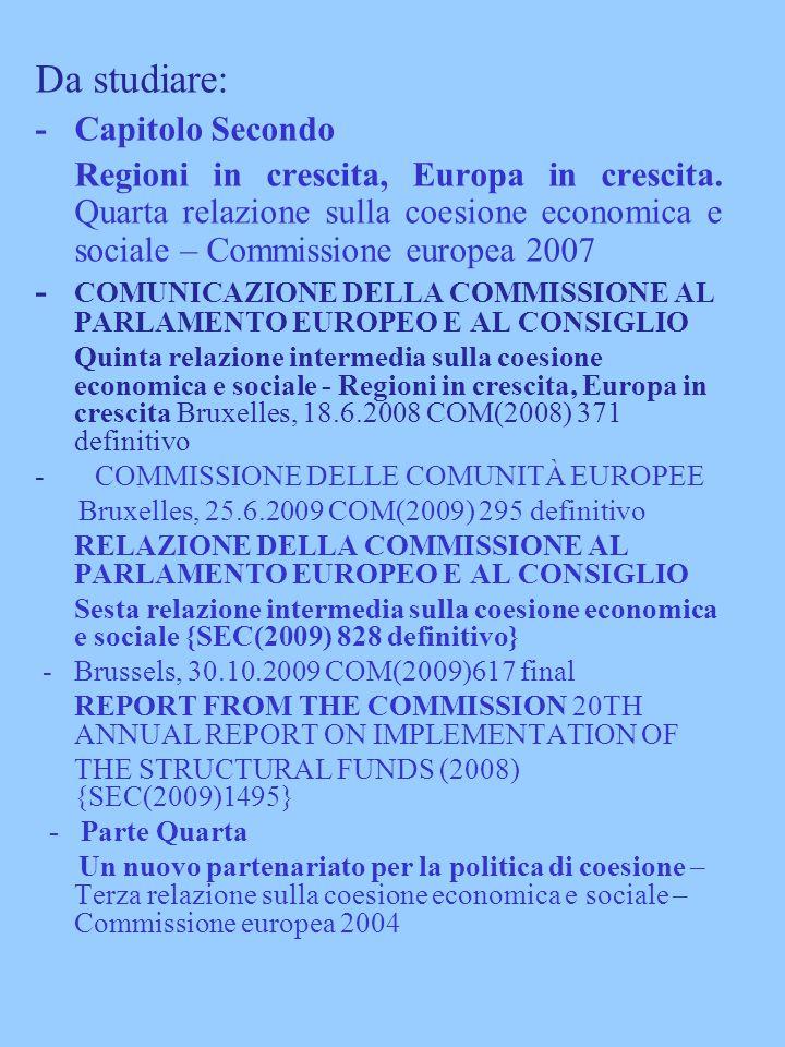 Da studiare: -Capitolo Secondo Regioni in crescita, Europa in crescita.