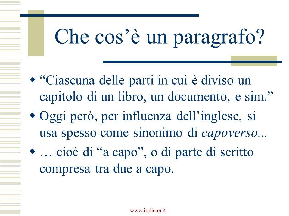www.italicon.it Che cos'è un paragrafo.