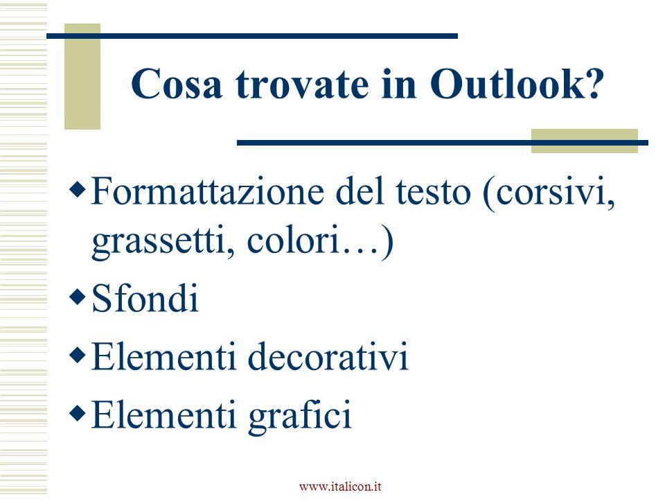 www.italicon.it Cosa trovate in Outlook.