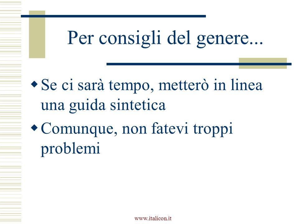 www.italicon.it Per consigli del genere...
