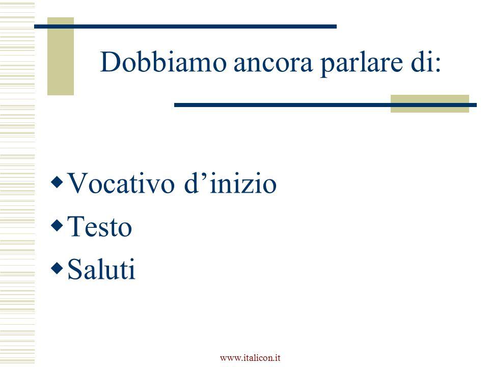 www.italicon.it Per tutte un consiglio Evitare l'uso inutile