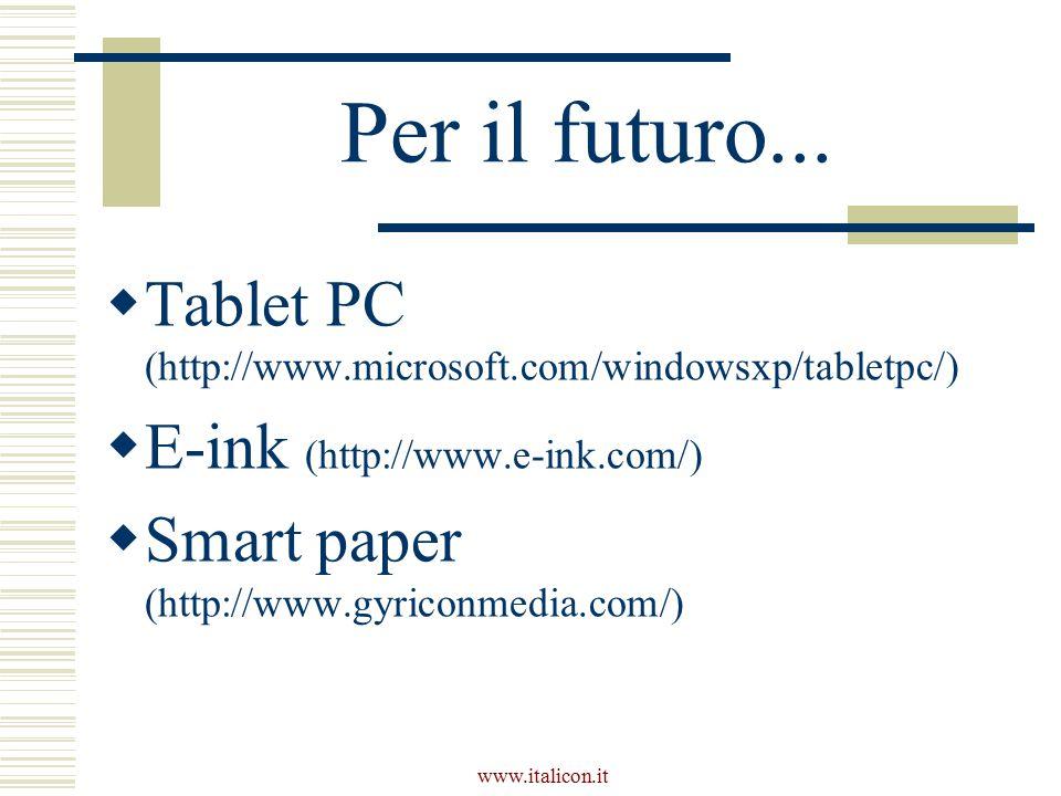 www.italicon.it Per il futuro...