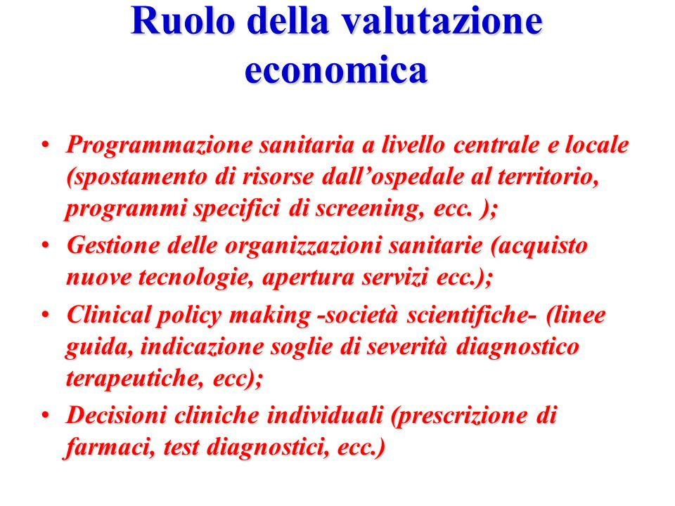 """Cos'è la valutazione economica? """"Essenzialmente, l'analisi costi-benefici consiste in un confronto dei costi e dei benefici di una serie di programmi"""