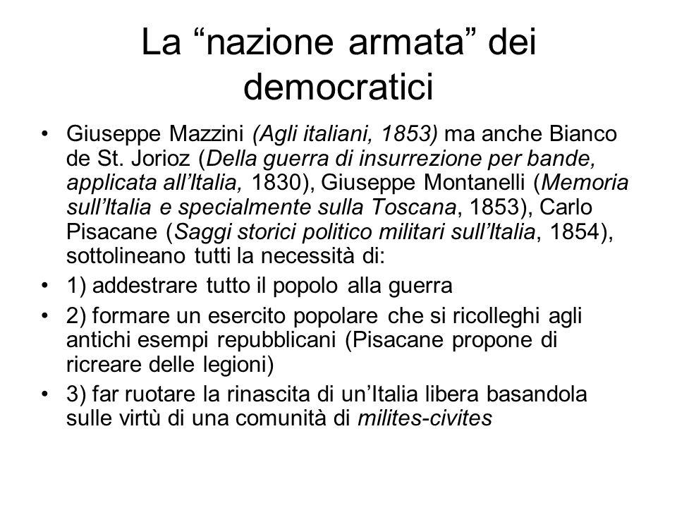 """La """"nazione armata"""" dei democratici Giuseppe Mazzini (Agli italiani, 1853) ma anche Bianco de St. Jorioz (Della guerra di insurrezione per bande, appl"""
