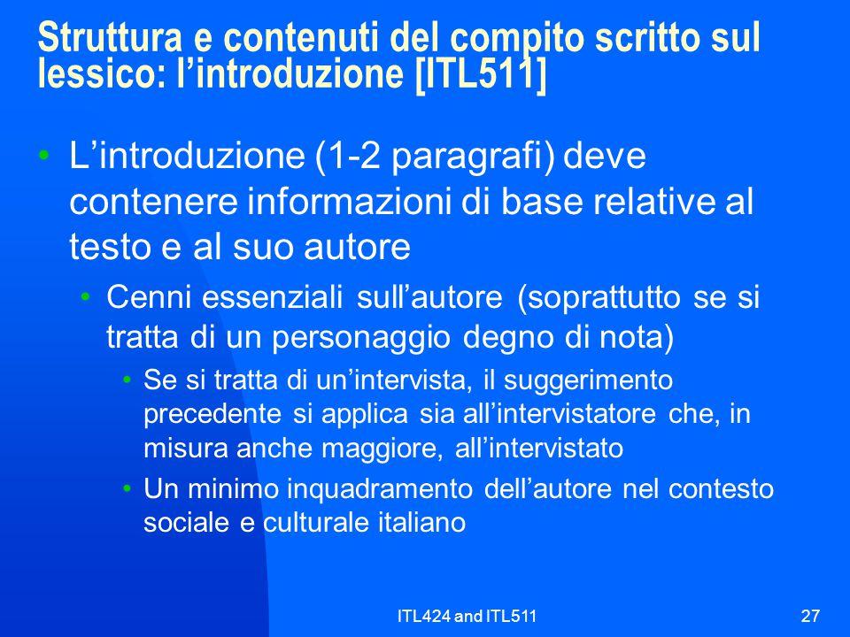 ITL424 and ITL51127 Struttura e contenuti del compito scritto sul lessico: l'introduzione [ITL511] L'introduzione (1-2 paragrafi) deve contenere infor