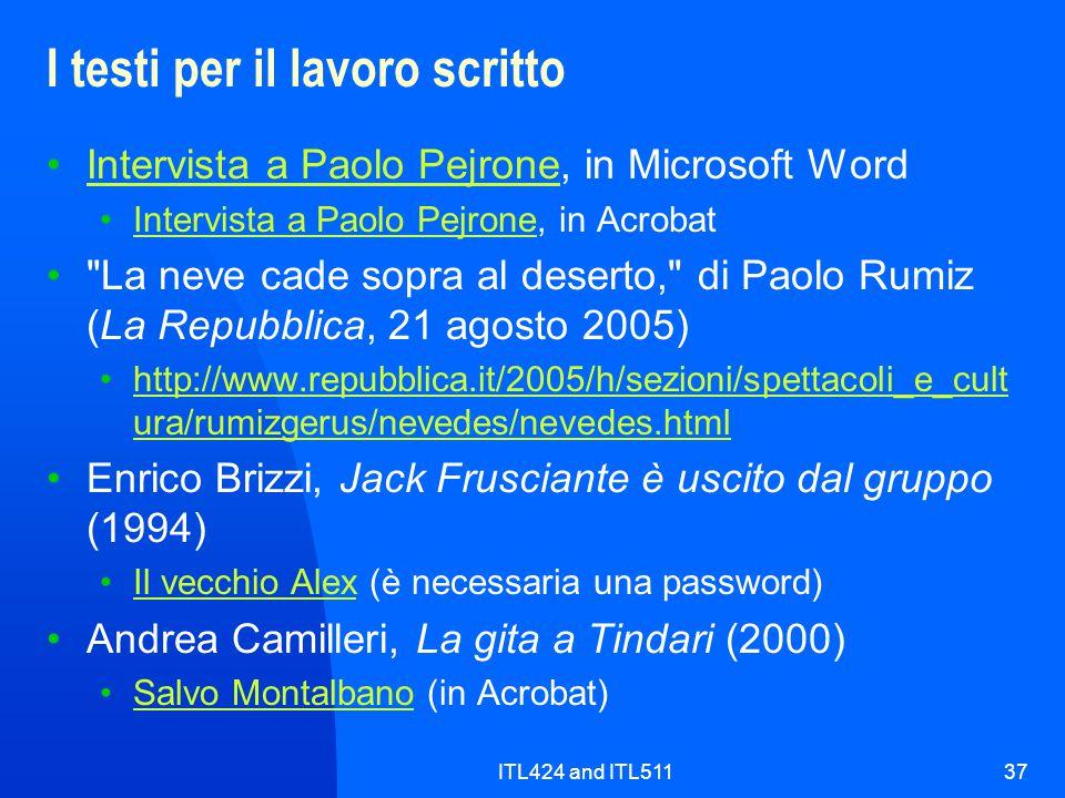 ITL424 and ITL51137 I testi per il lavoro scritto Intervista a Paolo Pejrone, in Microsoft WordIntervista a Paolo Pejrone Intervista a Paolo Pejrone,