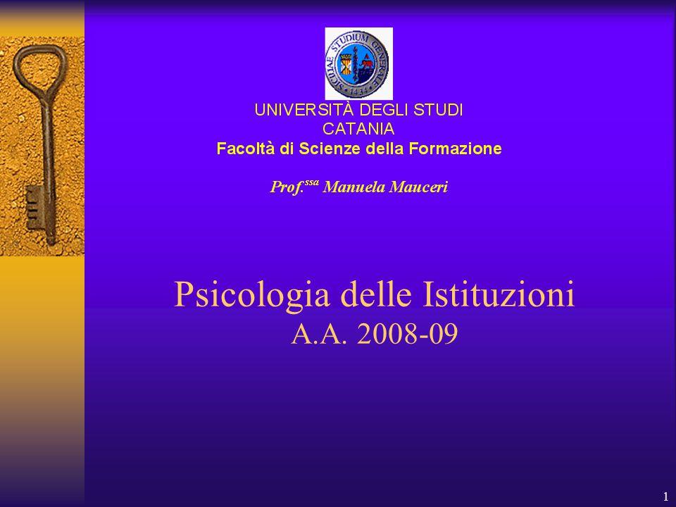 1 Psicologia delle Istituzioni A.A. 2008-09