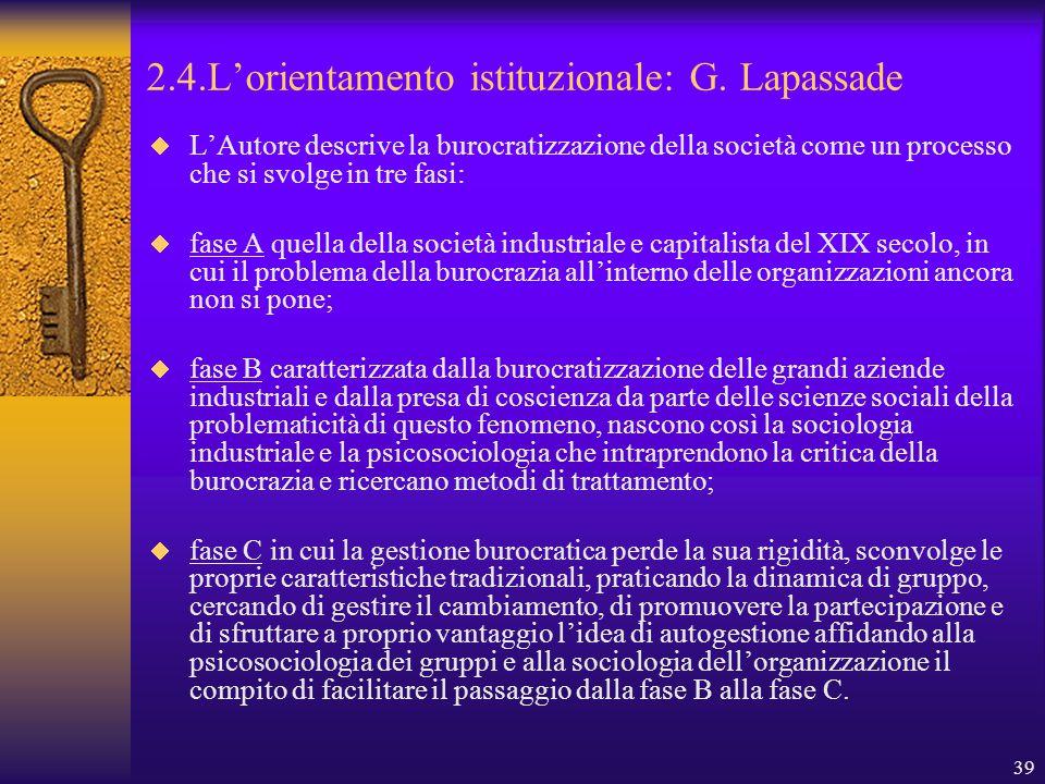 39 2.4.L'orientamento istituzionale: G.