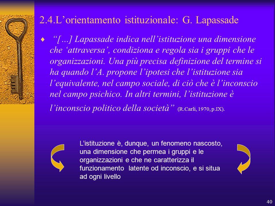 40 2.4.L'orientamento istituzionale: G.