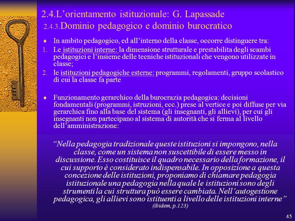 45 2.4.L'orientamento istituzionale: G. Lapassade 2.4.3.