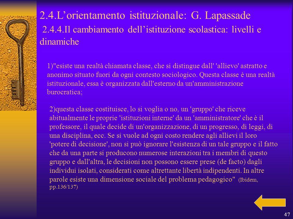 47 2.4.L'orientamento istituzionale: G.