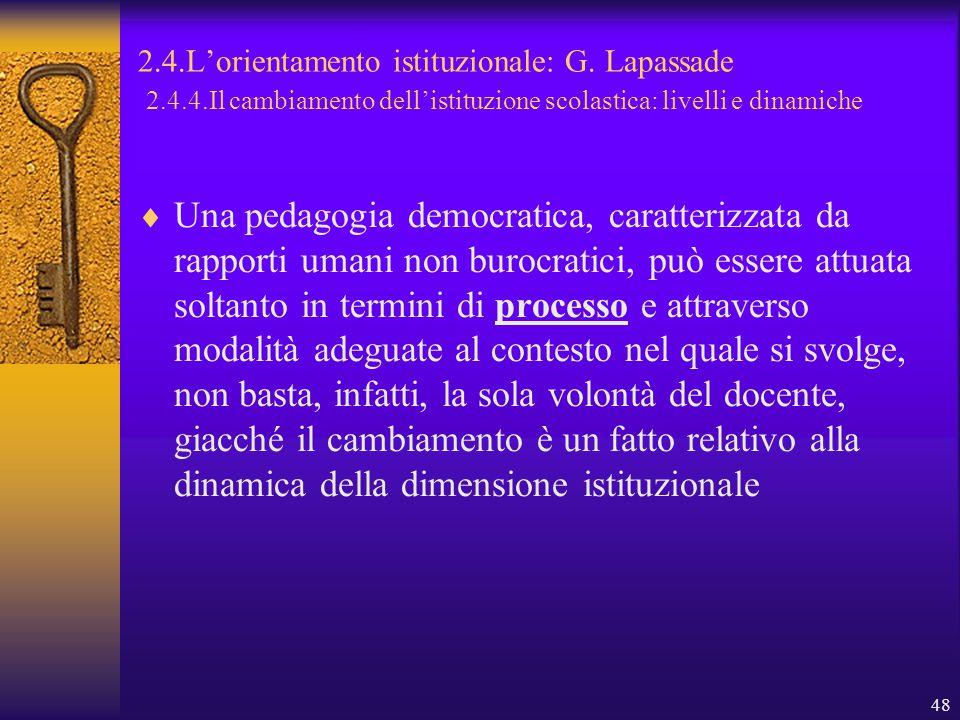 48 2.4.L'orientamento istituzionale: G.