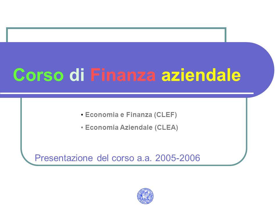 Corso di Finanza aziendale Presentazione del corso a.a.