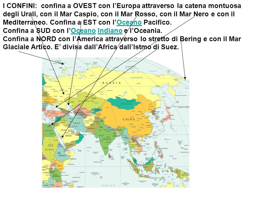 I CONFINI: confina a OVEST con l'Europa attraverso la catena montuosa degli Urali, con il Mar Caspio, con il Mar Rosso, con il Mar Nero e con il Medit
