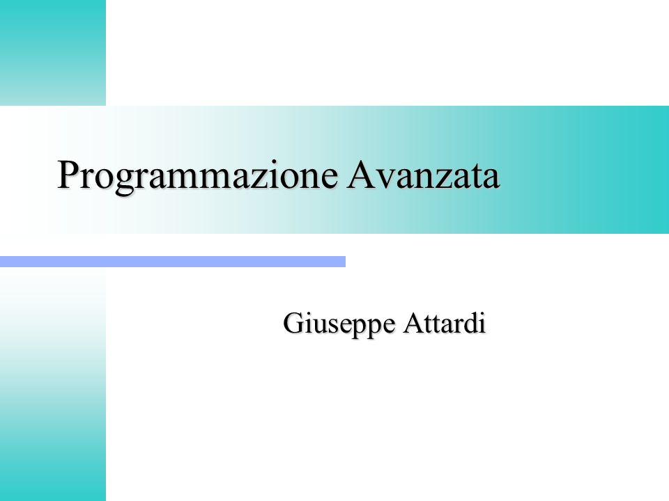 Programmazione Avanzata Giuseppe Attardi