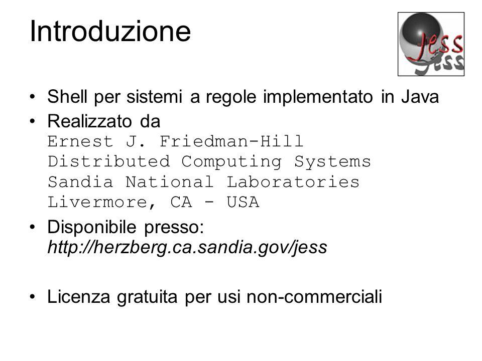 Introduzione Shell per sistemi a regole implementato in Java Realizzato da Ernest J.