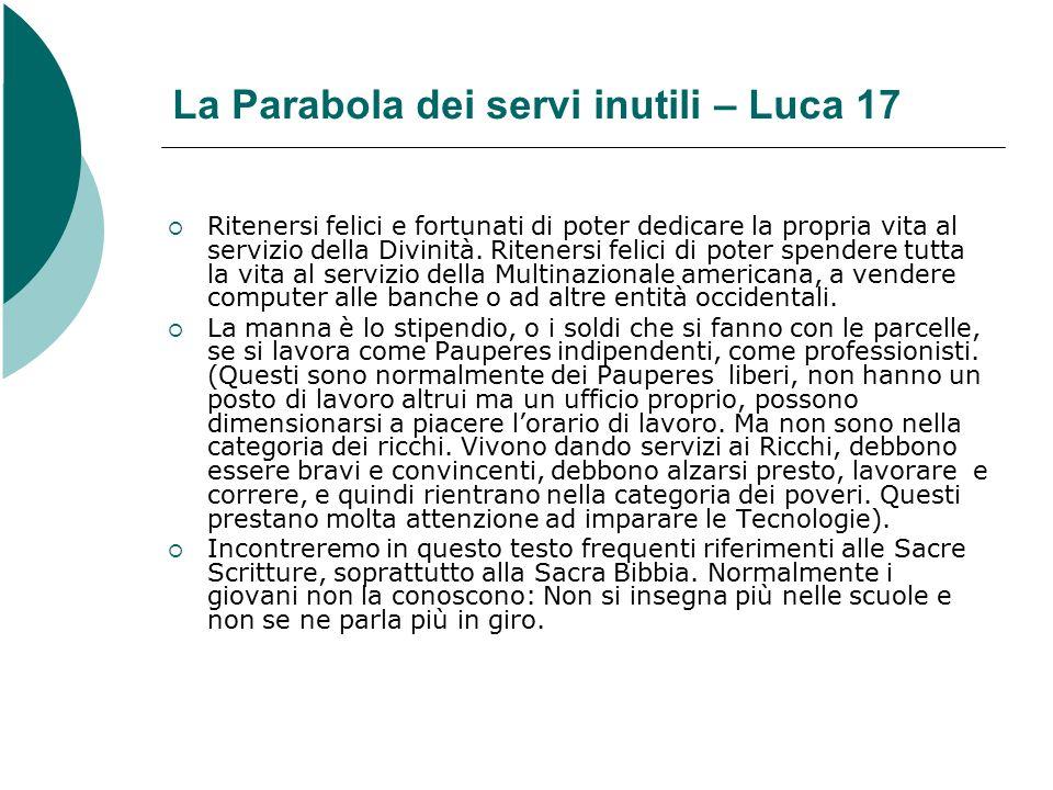 La Parabola dei servi inutili – Luca 17  Ritenersi felici e fortunati di poter dedicare la propria vita al servizio della Divinità.