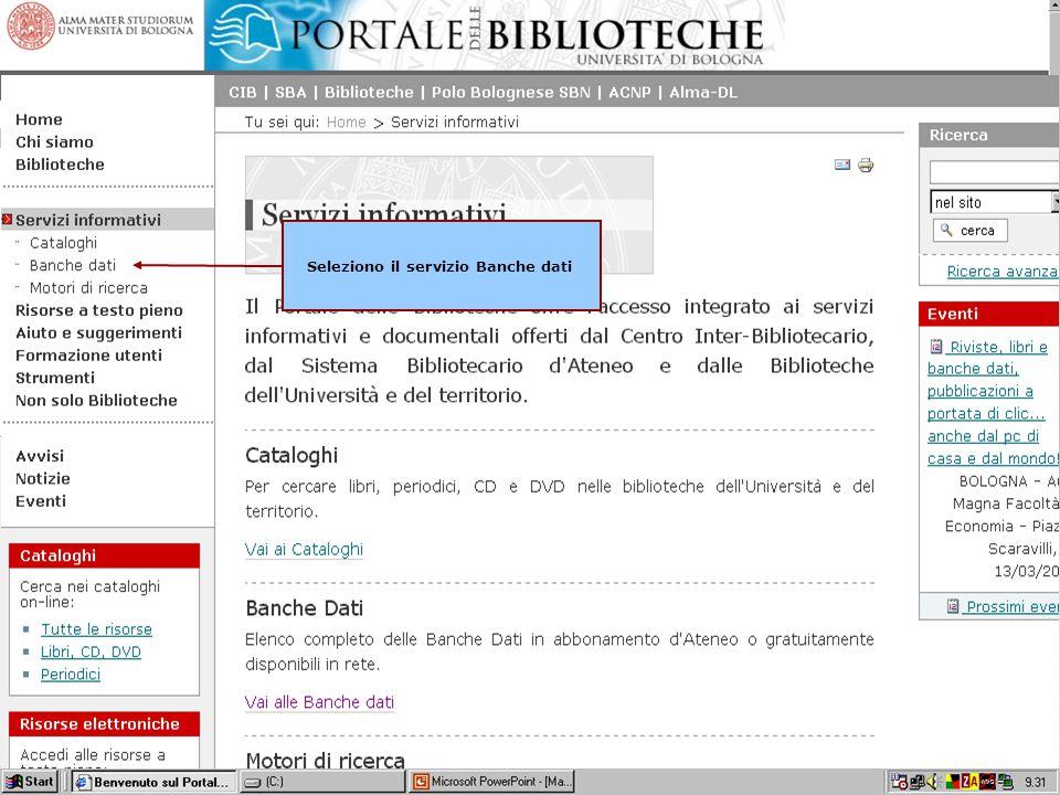 William Faeti Seminari SBA 2006 19 Per accedere ad una banca dati seleziono i Servizi informativi Seleziono il servizio Banche dati