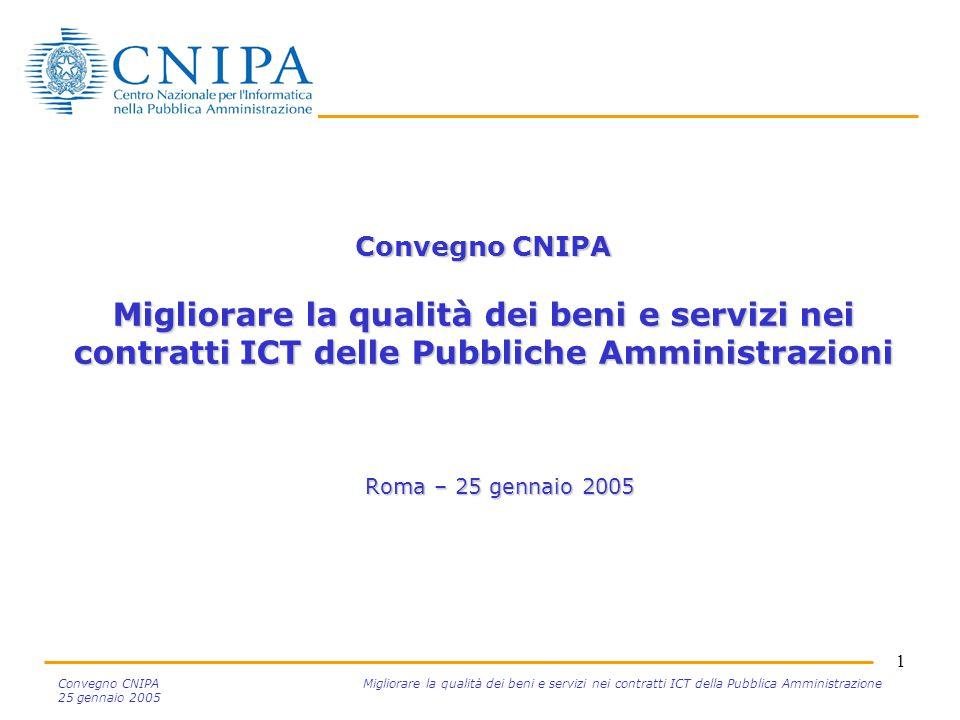 2 Convegno CNIPA Migliorare la qualità dei beni e servizi nei contratti ICT della Pubblica Amministrazione 25 gennaio 2005 Agenda Obiettivi del progetto Criteri guida Prodotti finiti e loro utilizzo Organizzazione del progetto Prossimi passi Conclusioni