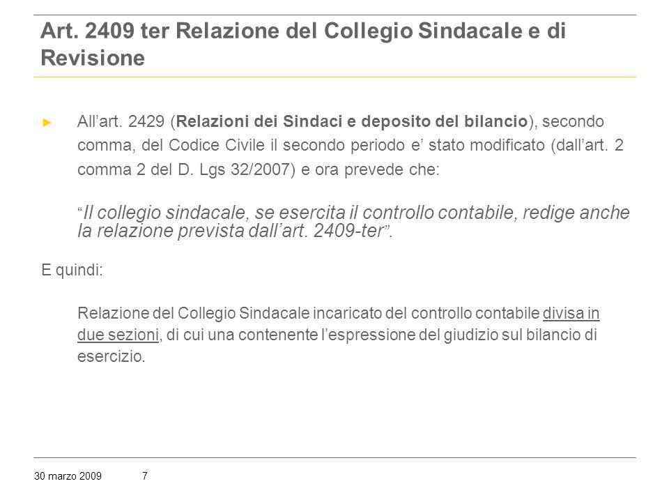 30 marzo 20097 Art. 2409 ter Relazione del Collegio Sindacale e di Revisione ► All'art.