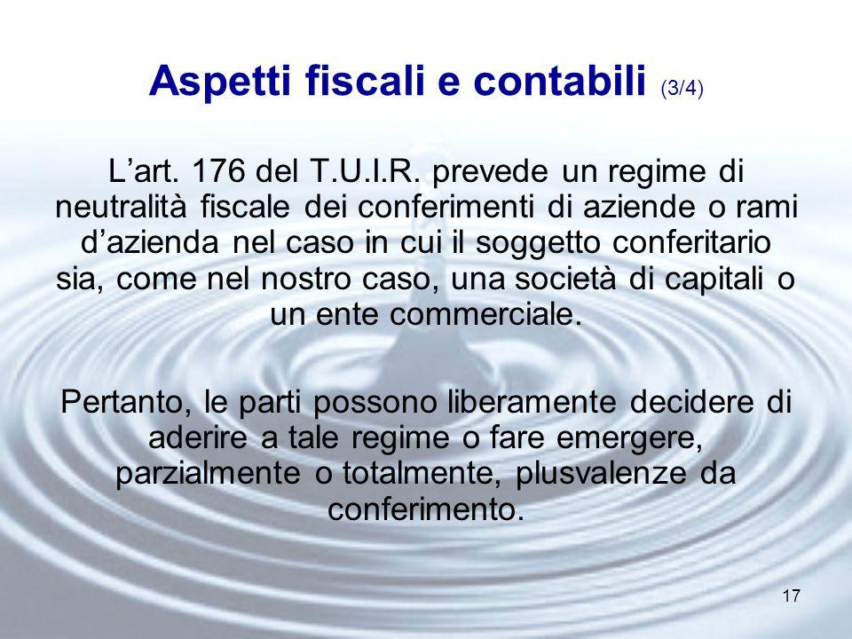 17 Aspetti fiscali e contabili (3/4) L'art. 176 del T.U.I.R.