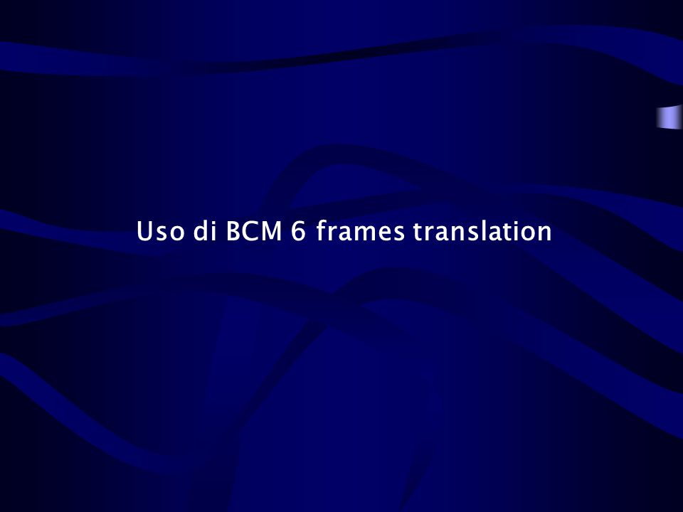 Uso di BCM 6 frames translation