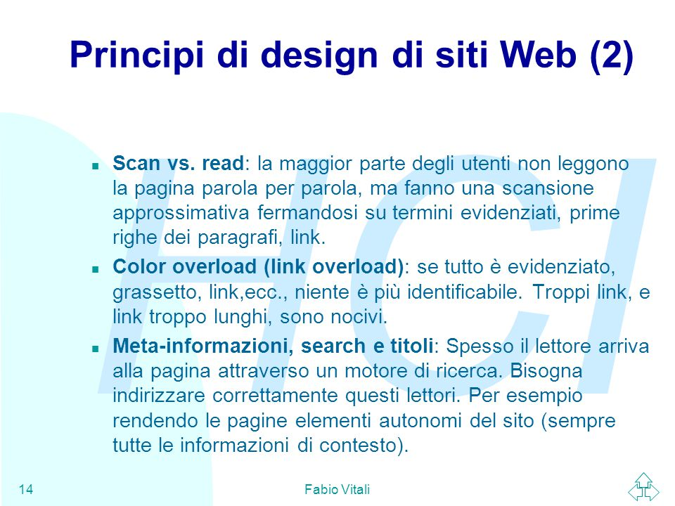 HCI Fabio Vitali14 Principi di design di siti Web (2) n Scan vs.