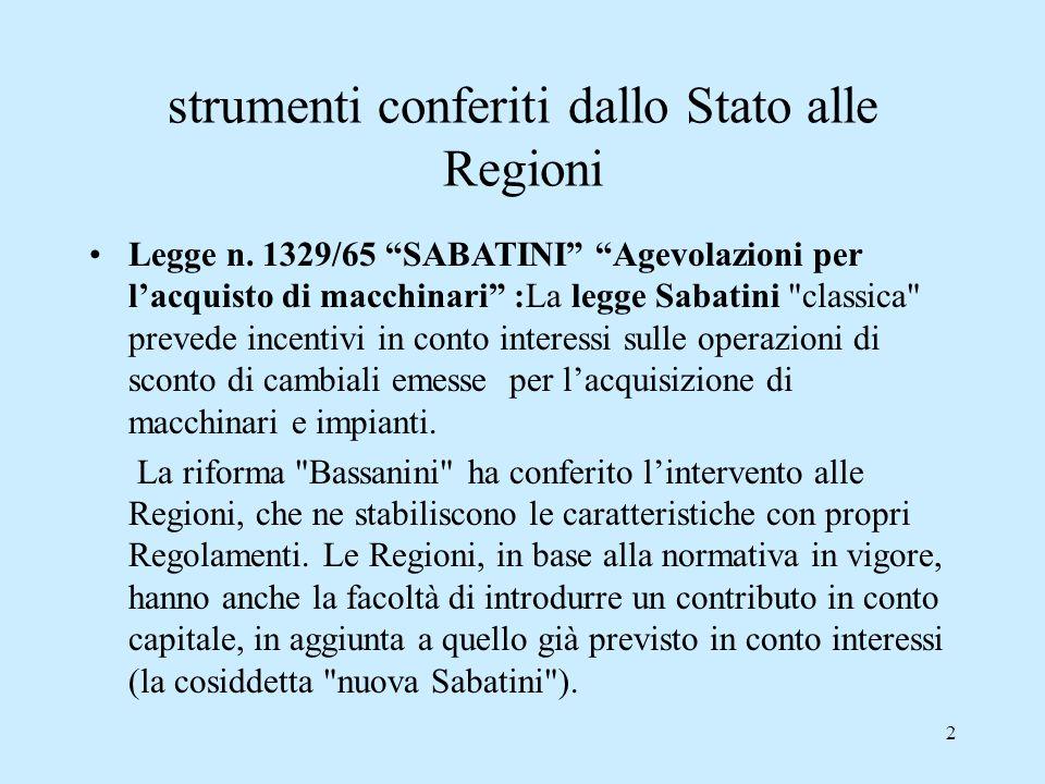 2 strumenti conferiti dallo Stato alle Regioni Legge n.
