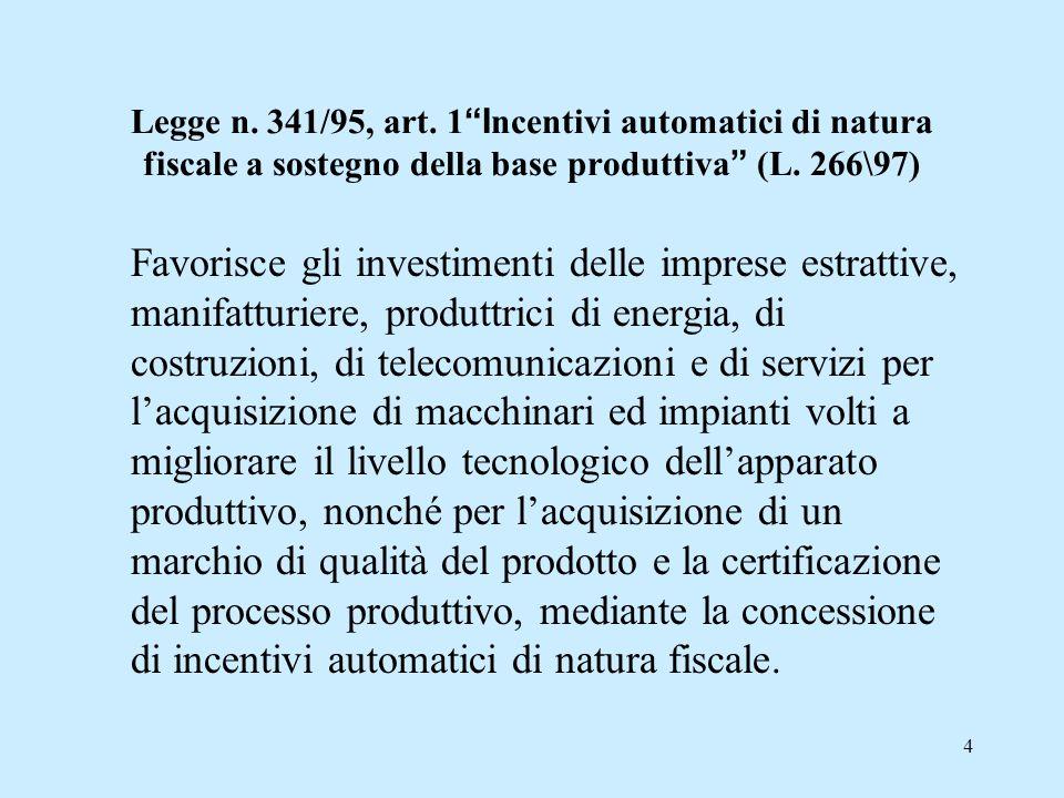 4 Legge n.341/95, art.