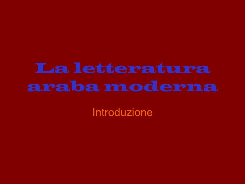 La letteratura araba moderna Introduzione