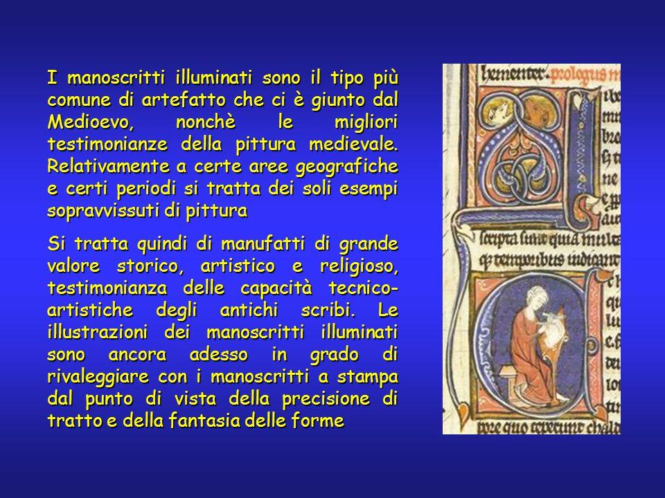 I manoscritti illuminati sono il tipo più comune di artefatto che ci è giunto dal Medioevo, nonchè le migliori testimonianze della pittura medievale.