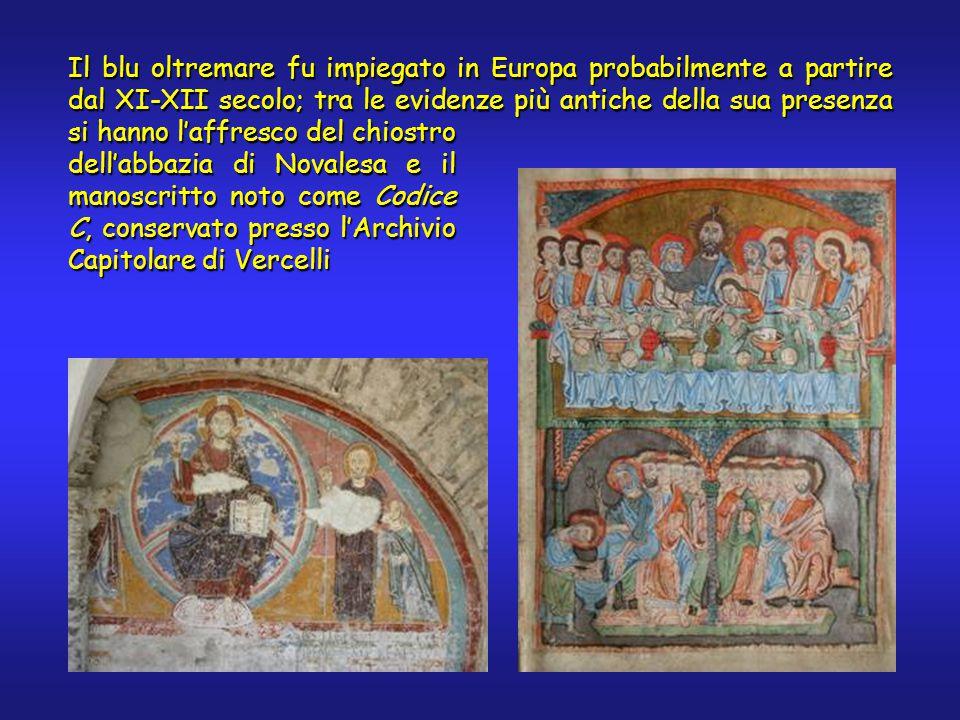 Il blu oltremare fu impiegato in Europa probabilmente a partire dal XI-XII secolo; tra le evidenze più antiche della sua presenza si hanno l'affresco del chiostro dell'abbazia di Novalesa e il manoscritto noto come Codice C, conservato presso l'Archivio Capitolare di Vercelli