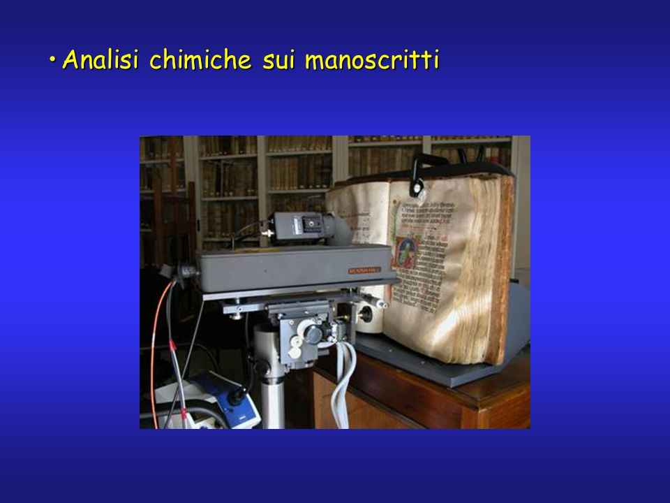 Analisi chimiche sui manoscrittiAnalisi chimiche sui manoscritti