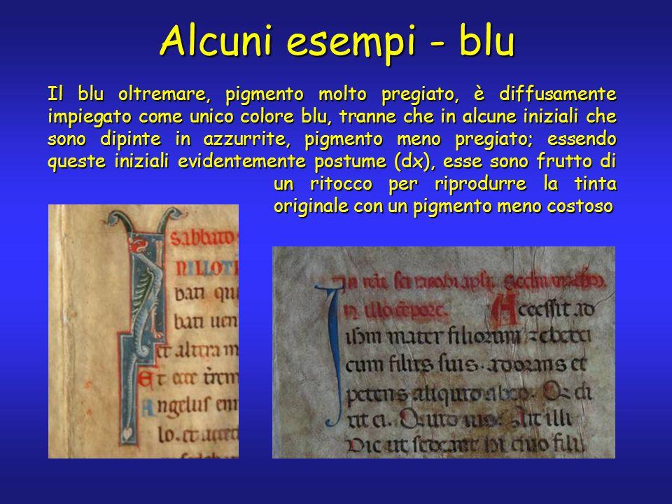 Alcuni esempi - blu Il blu oltremare, pigmento molto pregiato, è diffusamente impiegato come unico colore blu, tranne che in alcune iniziali che sono dipinte in azzurrite, pigmento meno pregiato; essendo queste iniziali evidentemente postume (dx), esse sono frutto di un ritocco per riprodurre la tinta originale con un pigmento meno costoso
