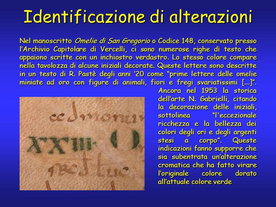 Identificazione di alterazioni Nel manoscritto Omelie di San Gregorio o Codice 148, conservato presso l'Archivio Capitolare di Vercelli, ci sono numerose righe di testo che appaiono scritte con un inchiostro verdastro.